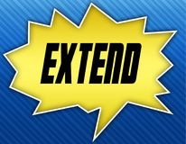 Bright yellow speech bubble with EXTEND message. Blue striped background. Illustration Royalty Free Stock Photo