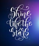 Brille como las estrellas - dar escriba la frase moderna de la motivaci?n de la caligraf?a libre illustration