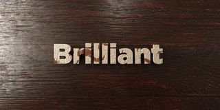 Brilliant - grungy wooden headline on Maple  - 3D rendered royalty free stock image Stock Photos