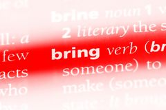 Bring. Word in a dictionary.  concept royalty free stock images