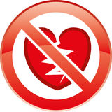 Broken heart. The sign for the prohibition of breaking hearts Stock Photos