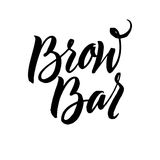 Brow Bar Typography Square Poster. Vector lettering. Calligraphy phrase for gift cards, scrapbooking, beauty blogs. Typography art Stock Image