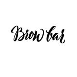 Brow Bar Typography Square Poster. Vector lettering. Calligraphy phrase for gift cards. Scrapbooking, beauty blogs. Typography art Stock Image