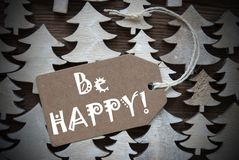 Brown Christmas Label With Be Happy Royalty Free Stock Photos
