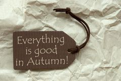 Brown Label With Quote Everything Good Autumn Stock Photography