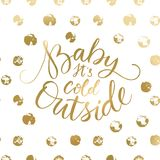 Brush lettering typography. Handwriting text design. Handdrawn lettering card. Baby its cold outside. Brush lettering typography. Handwriting text design Royalty Free Stock Photo