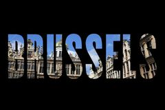Brussels, Belgium. City name text with photo in background stock photos