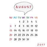 Bubble august 2017. August 2017 calendar with original hand drawn text and speech bubble Stock Images