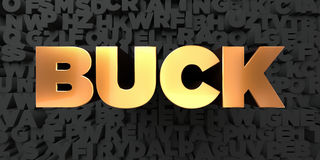 Buck - Gold text on black background - 3D rendered royalty free stock picture Stock Photo
