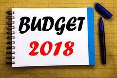 Budget 2018. Business concept for Household budgeting accounting planning Written on notepad note paper background with space offi. Budget 2018. Business concept stock photo