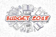 Budget 2018 - Cartoon Red Text. Business Concept. Budget 2018 - Hand Drawn Business Illustration with Business Doodles. Red Text - Budget 2018 - Doodle Business Royalty Free Stock Photo