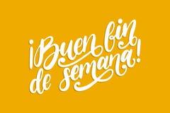Buen Fin De Semana traduit de l'expression manuscrite de bon week-end espagnol Citation inspirée de vecteur illustration de vecteur