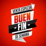 Buen Fin venta especial - Good Weekend special sale spanish text Stock Image