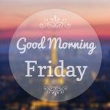 Buena mañana viernes Imagen de archivo libre de regalías