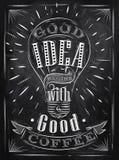 Buena tiza del café de la idea del cartel Fotografía de archivo libre de regalías