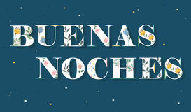 Buenas Noches. White Floral Letters. Royalty Free Stock Images