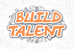 Build Talent - Doodle Orange Word. Business Concept. Royalty Free Stock Photos