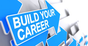 Build Your Career - Inscription on Blue Arrow. 3D. Royalty Free Stock Photo