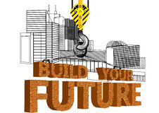 Build your future Royalty Free Stock Images