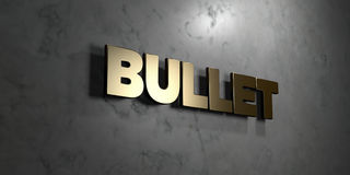 Bullet - Gold sign mounted on glossy marble wall  - 3D rendered royalty free stock illustration Royalty Free Stock Images