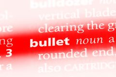 Bullet. Word in a dictionary.  concept Stock Images