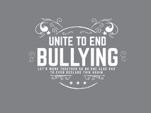 Bullying quote. Unite to end bullying, let`s work together so no one else has to ever declare this again Royalty Free Stock Photo
