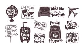 Bundle of handwritten motivational slogans decorated with tourism, travel and vacation elements - backpack, suitcase. World map, globe, airplane, sunglasses Royalty Free Stock Image
