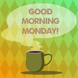 Buongiorno lunedì di scrittura del testo della scrittura Saluto di significato di concetto qualcuno nell'inizio della tazza di fi royalty illustrazione gratis