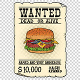Burger fast food wanted dead or alive. Illustration pop art retro vintage vector. Armed and very dangerous cash reward. Western ad.  background Stock Images