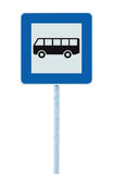 Bus stop road sign on post pole, roadside traffic signage, large detailed blue frame, isolated commuter concept Royalty Free Stock Image
