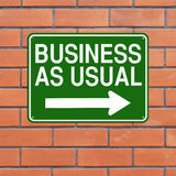 Business As Usual. A modified one way sign indicating Business As Usual Royalty Free Stock Photos
