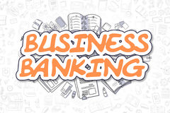 Business Banking - Doodle Orange Text. Business Concept. Stock Image