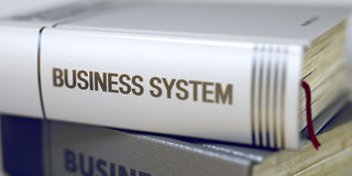 Business - Book Title. Business System. 3D. Book in the Pile with the Title on the Spine Business System. Business Concept: Closed Book with Title Business royalty free stock photo