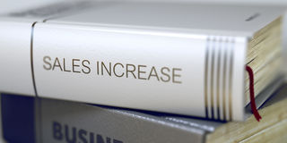 Business - Book Title. Sales Increase. 3D. Book Title of Sales Increase. Stack of Books Closeup and one with Title - Sales Increase. Sales Increase - Book Title Stock Images