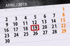 The daily business calendar page 2018 April 19. Daily business calendar page 2018 April 19 Royalty Free Stock Image