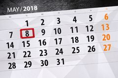 The daily business calendar page 2018 May 8. Daily business calendar page 2018 May 8 royalty free stock photos