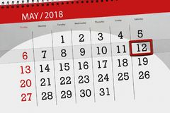 The daily business calendar page 2018 May 12. Daily business calendar page 2018 May 12 Royalty Free Stock Photo