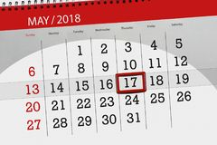 The daily business calendar page 2018 May 17. Daily business calendar page 2018 May 17 Stock Images