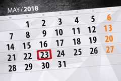 The daily business calendar page 2018 May 23. Daily business calendar page 2018 May 23 Royalty Free Stock Image