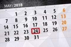 The daily business calendar page 2018 May 24. Daily business calendar page 2018 May 24 stock image