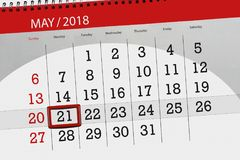The daily business calendar page 2018 May 21. Daily business calendar page 2018 May 21 Stock Image