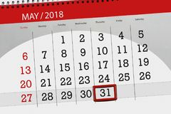 The daily business calendar page 2018 May 31. Daily business calendar page 2018 May 31 Royalty Free Stock Photos