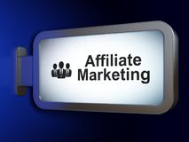 Business concept: Affiliate Marketing and Business People on billboard background. Business concept: Affiliate Marketing and Business People on advertising Stock Image