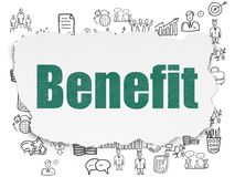 Business concept: Benefit on Torn Paper background. Business concept: Painted green text Benefit on Torn Paper background with  Hand Drawn Business Icons Royalty Free Stock Images
