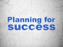 Business concept: Planning for Success on wall background. Business concept: Blue Planning for Success on textured concrete wall background Stock Photos