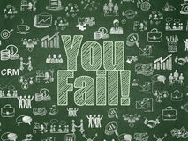Business concept: You Fail! on School board background. Business concept: Chalk Green text You Fail! on School board background with  Hand Drawn Business Icons Royalty Free Stock Images