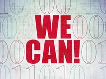 Business concept: We Can! on Digital Data Paper background Stock Image