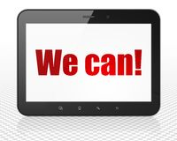 Business concept: Tablet Pc Computer with We can! on display. Business concept: Tablet Pc Computer with red text We can! on display, 3D rendering Royalty Free Stock Photos