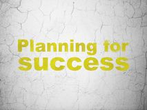 Business concept: Planning for Success on wall background. Business concept: Yellow Planning for Success on textured concrete wall background Royalty Free Stock Photography