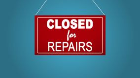 A business sign that says closed for repairs. Blue background. A business sign that says closed for repairs stock video footage